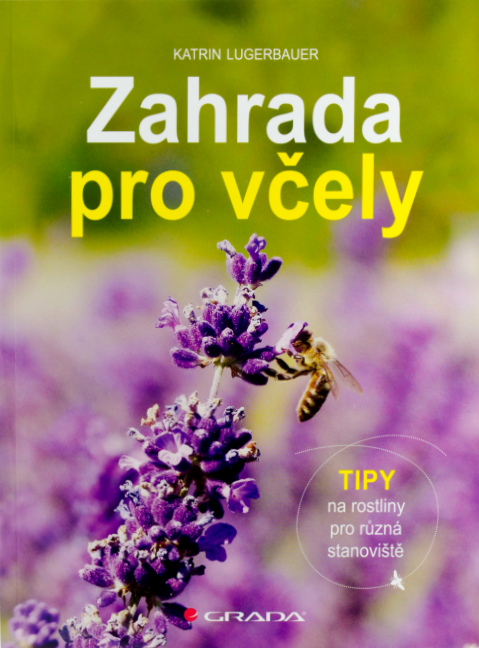 kniha Zahrada pro včely, jak pomoci hmyzu