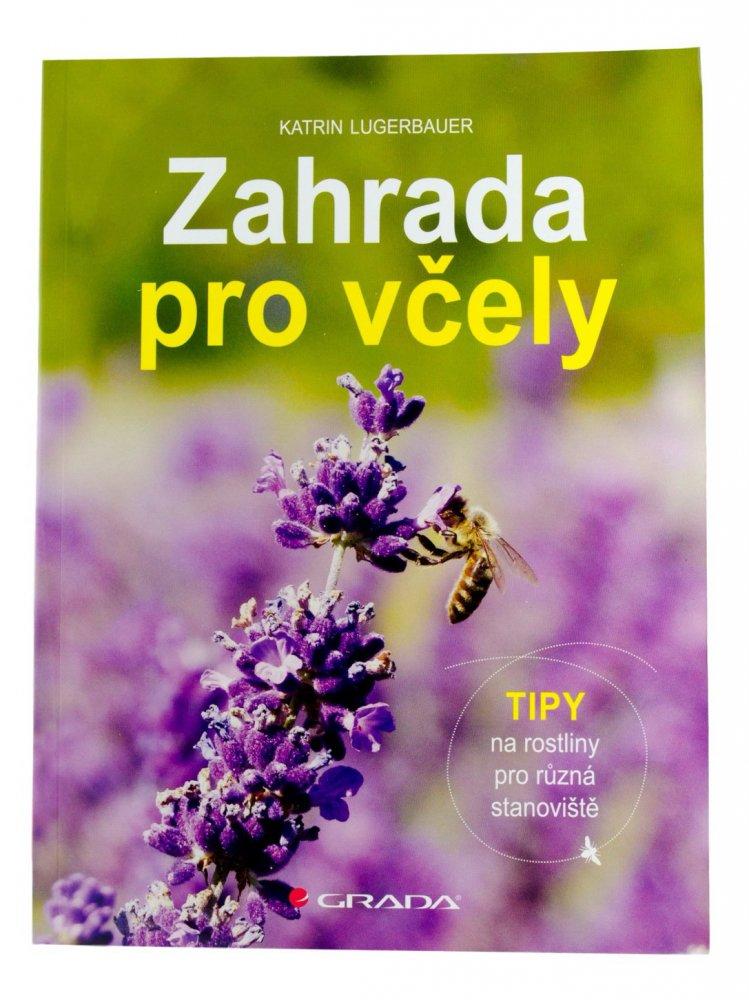 Pleva - Kniha Zahrada pro včely, Katrin Lugerbauer