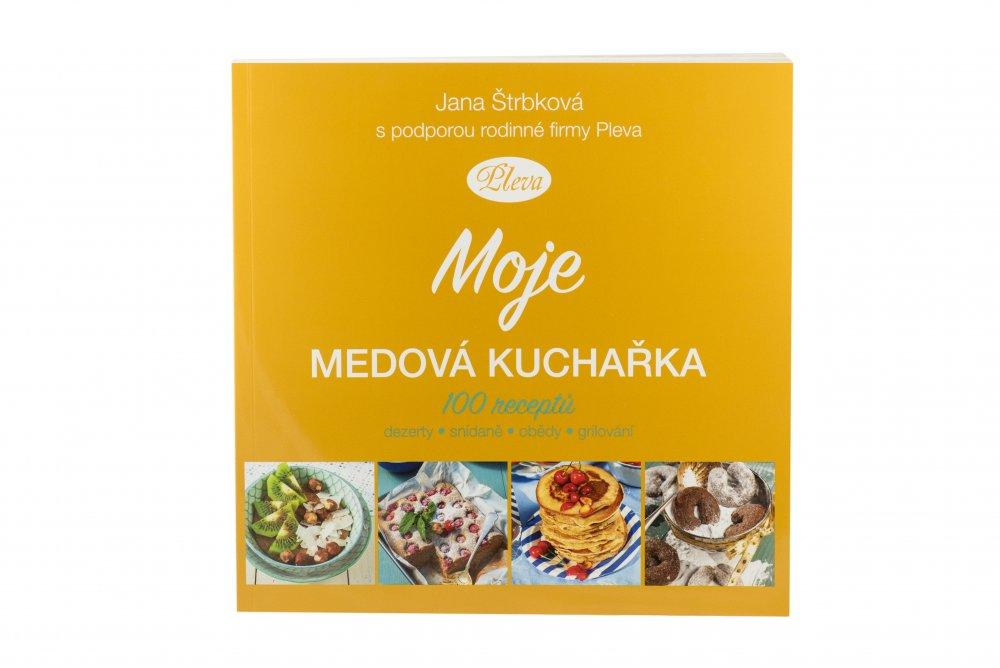 Pleva - Moje medová kuchařka, Jana Štrbková
